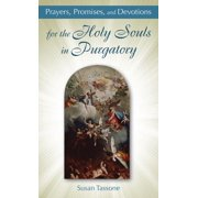 Prayers, Promises, and Devotions for the Holy Souls in Purgatory (Paperback)