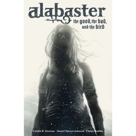Alabaster: The Good, the Bad, and the Bird - eBook ()