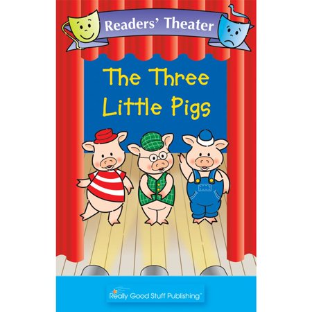 Really Good Readers' Theater - The Three Little Pigs Big - Really Good Stuff Catalog