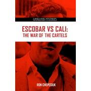 Gangland Mysteries: Escobar Vs Cali: The War of the Cartels (Paperback)