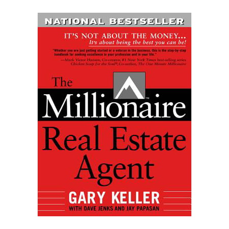 The Millionaire Real Estate Agent: Its Not About the Money...Its About Being the Best You Can (Best Of Money Talks)