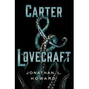 Carter & Lovecraft : A Novel