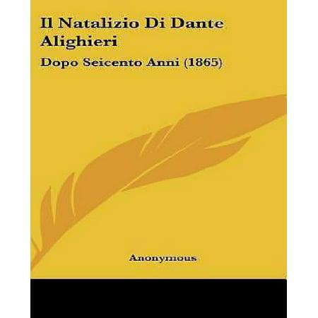 Il Natalizio Di Dante Alighieri  Dopo Seicento Anni  1865
