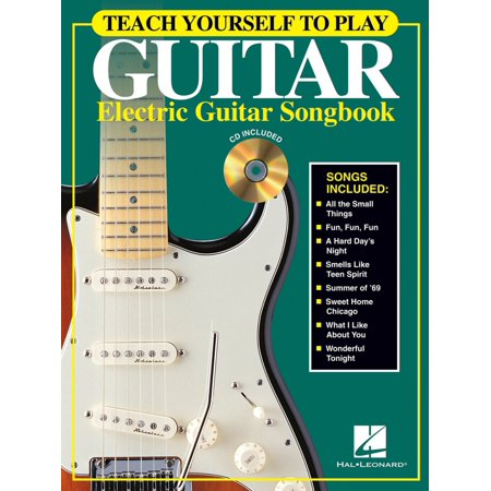 Hal Leonard Teach Yourself to Play Guitar - Electric Guitar Songbook Guitar Book Series Softcover with CD by Various