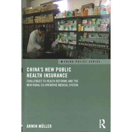China's New Public Health Insurance: Challenges to Health Reforms and the New Rural Co-operative Medical System