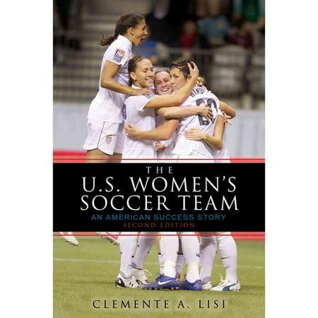 The U.S. Women's Soccer Team: An American Success Story