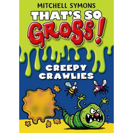 That's So Gross!: Creepy Crawlies - eBook