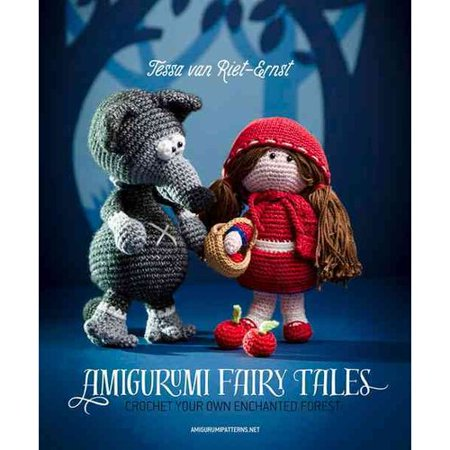 Amigurumi Fairy Tales : Crochet Your Own Enchanted Forest (Enchanted Forest Party)