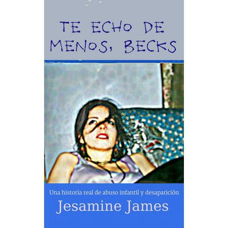 Te echo de menos, Becks: Una historia real de abuso infantil y desaparición - eBook](Historias De Halloween Infantil)