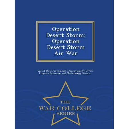 Operation Desert Storm : Operation Desert Storm Air War - War College -