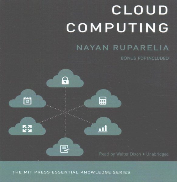 Cloud Computing : The Mit Press Essential Knowledge Series
