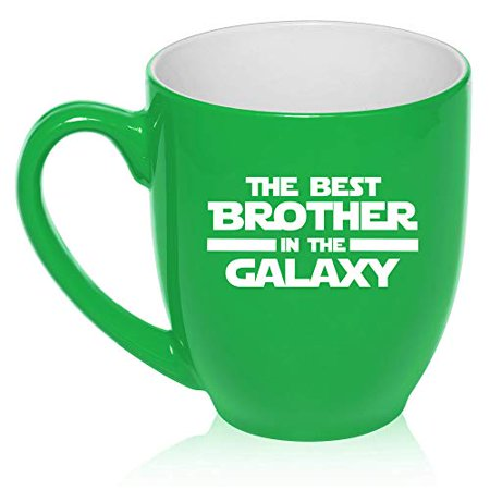 16 oz Large Bistro Mug Ceramic Coffee Tea Glass Cup Best Brother In The Galaxy