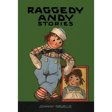 Raggedy Andy Stories : Introducing the Little Rag Brother of Raggedy Ann](Raggedy Ann And Andy Halloween)