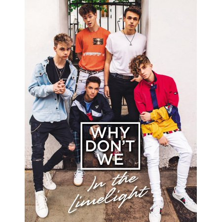 Why Don't We: In the Limelight - eBook