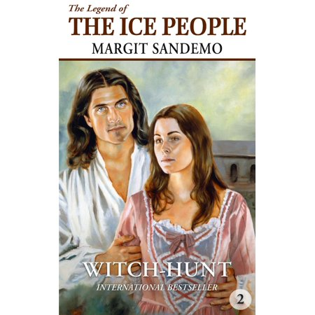 The Ice People 2 - Witch-Hunt - eBook