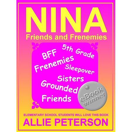 NINA: Friends and Frenemies - eBook