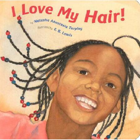 Dressing Long Hair Book - I Love My Hair! (Board Book)