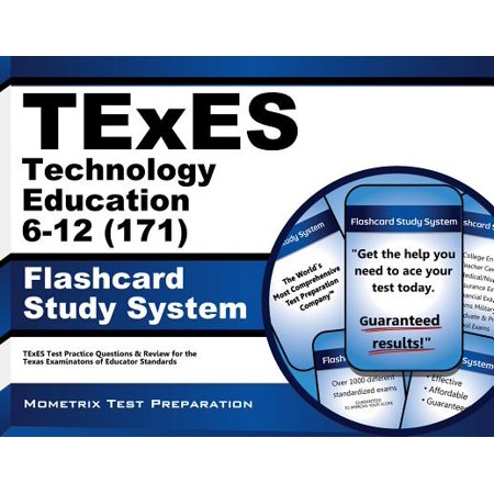 TExES Technology Education 6-12 (171) Flashcard Study System: TExES Test Practice Questions & Review for the Texas Examinations of Educator