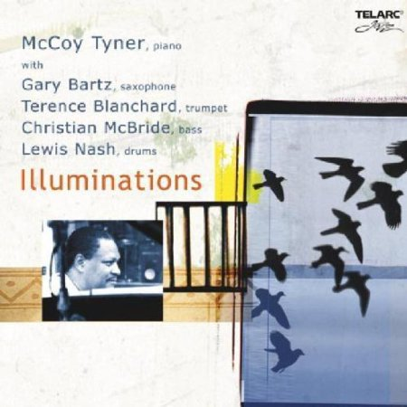 Personnel: McCoy Tyner (piano); Gary Bartz (saxophone); Terence Blanchard (trumpet); Christian McBride (bass instrument); Lewis Nash (drums).Recording information: Avatar, New York, New York (11/18/2003 - 11/19/2003).ILLUMINATIONS finds McCoy Tyner, some 40 years after his best-known work (as a member of John Coltrane's legendary early-1960s quartet), still kicking. Tyner's energies as