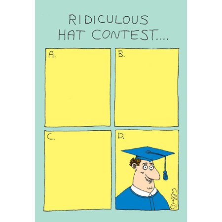 Nobleworks Ridiculous Hat Contest Funny / Humorous Graduation Congratulations Card](Ridiculous Hat)