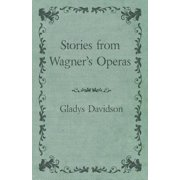 Stories from Wagner's Operas - eBook