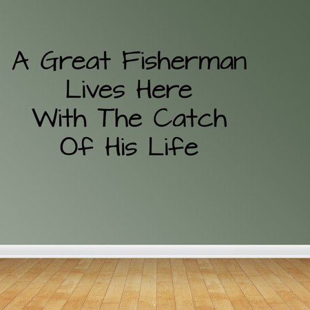 Wall Decal Quote A Great Fisherman Lives Here With The Catch Of His - Fisherman And His Catch Halloween Costume
