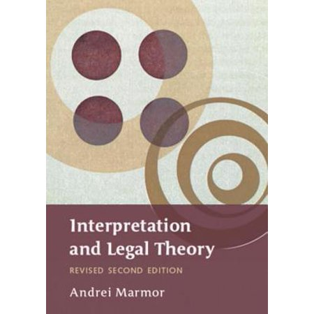 Interpretation and Legal Theory - eBook