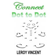 Connect Dot to Dot (Paperback)