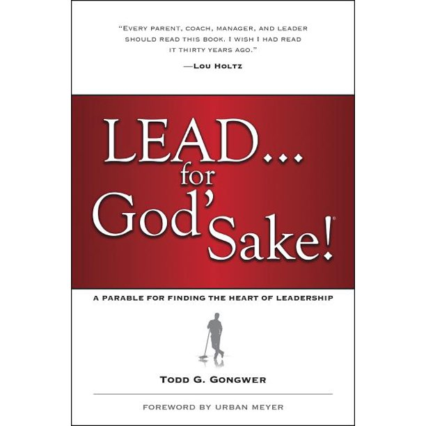 Lead... for God's Sake! (Paperback)