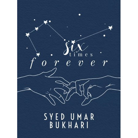 Six Times Forever: A Poetic Recollection of Hopeless Romanticism - eBook