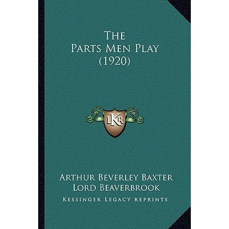 The Parts Men Play (1920)