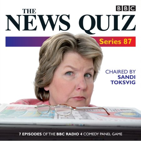 The News Quiz  Series 87  7 Episodes Of The Bbc Radio 4 Comedy Quiz  Audio Cd