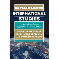 International Studies : An Interdisciplinary Approach to Global Issues
