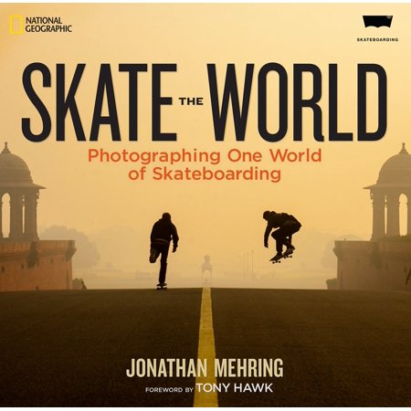 Skate the World : Photographing One World of
