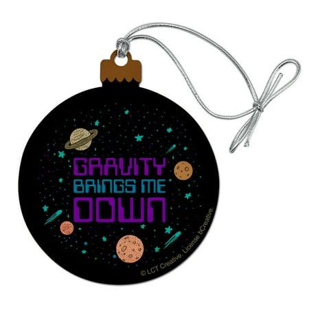 Gravity Brings Me Down Funny Humor Wood Christmas Tree Holiday Ornament ()