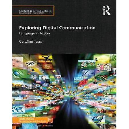 Exploring Digital Communication  Language In Action
