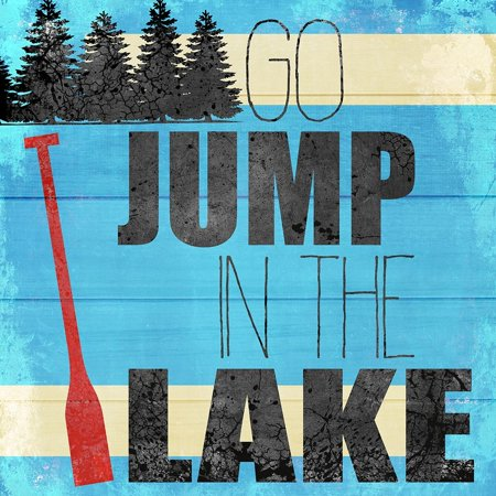 Go Jump In The Lake Poster Print by Allen Kimberly ()