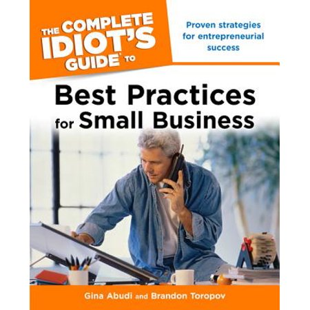 The Complete Idiot's Guide to Best Practices for Small Business - (Best Shipping Rates For Small Business)