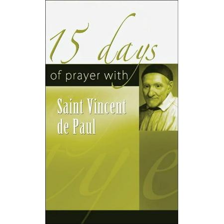 15 Days Of Prayer With Saint Vincent De Paul -
