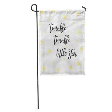 SIDONKU Twinkle Little Star Lettering Lullaby Quote Nursery Baby Golden on Childish for Rooms Wall Garden Flag Decorative Flag House Banner 12x18 (Over The Garden Wall Lullaby In Frogland)