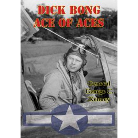 - Dick Bong: Ace Of Aces - eBook