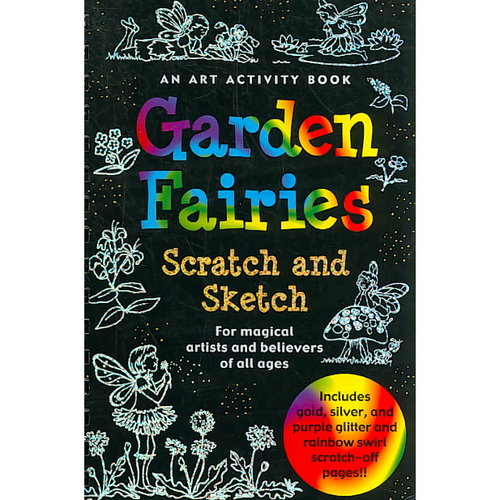Garden Fairies: For Magical Artists and Believers of All Ages