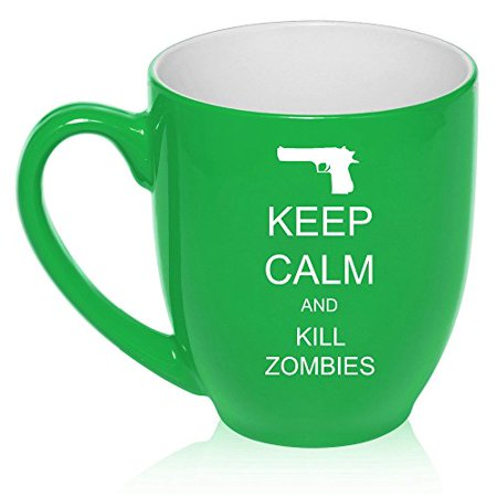 16 oz Large Bistro Mug Ceramic Coffee Tea Glass Cup Keep Calm and Kill Zombies (Green)