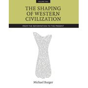 The Shaping of Western Civilization, Volume II - eBook