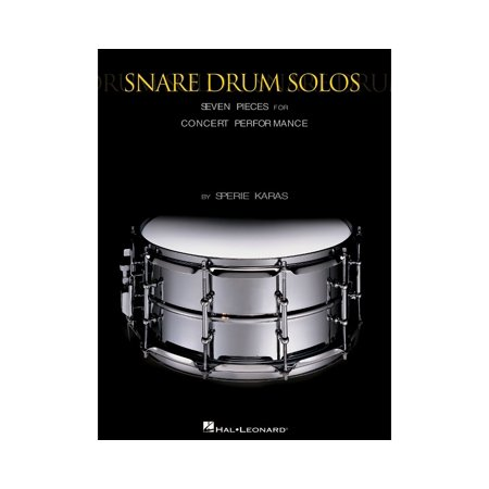 Hal Leonard Snare Drum Solos (Seven Pieces for Concert Performance) Percussion Series Written by Sperie