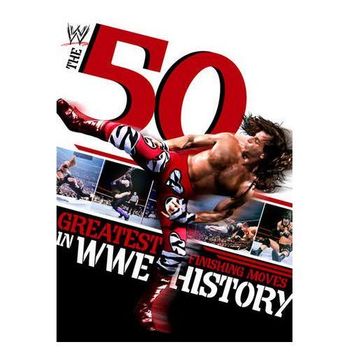 WWE: The 50 Greatest Finishing Moves in WWE History (2012)