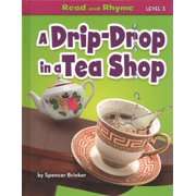 Read and Rhyme Level 3: A Drip-Drop in a Tea Shop (Hardcover)