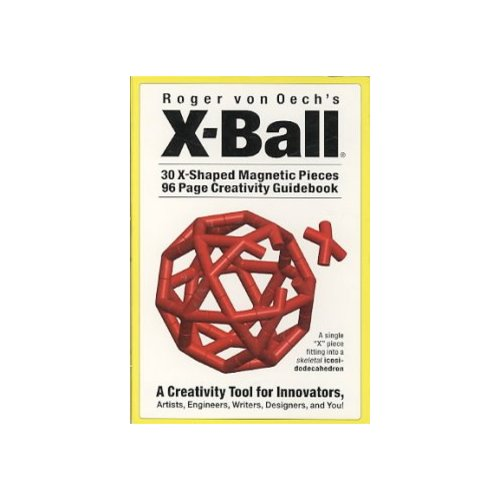 Roger Von Oech's X-Ball: A Creativity Tool for Innovators
