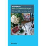 Medizinische Ernährung A - Z - eBook