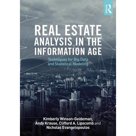 Real Estate Analysis in the Information Age : Techniques for Big Data and Statistical